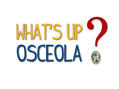 What's Up Osceola? - Emergency Management's new Director