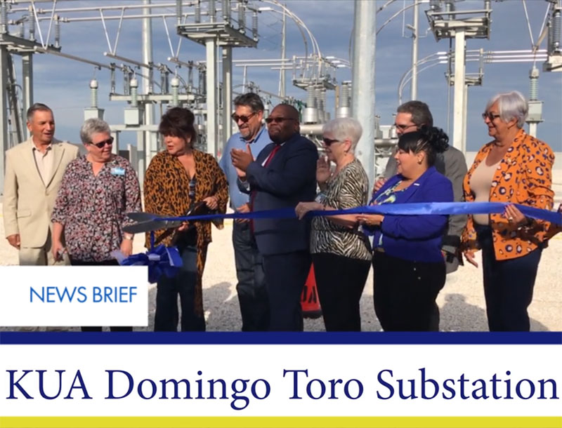 Osceola County News Brief - KUA Dedicates Domingo Toro Substation